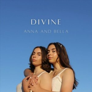 "My twin daughters, ""Anna and Bella"" release their first EP called ""Divine"""